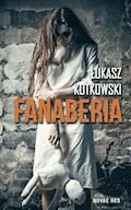 Fanaberia - Łukasz Kotkowski - ebook