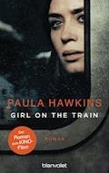 Girl on the Train - Du kennst sie nicht, aber sie kennt dich. - Paula Hawkins - E-Book