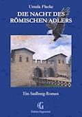 Die Nacht des römischen Adlers - Ursula Flacke - E-Book