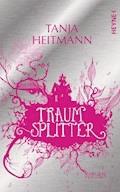 Traumsplitter - Tanja Heitmann - E-Book + Hörbüch