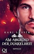 Am Abgrund der Dunkelheit - Kari Lessír - E-Book