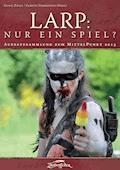 LARP: Nur ein Spiel? - Dr. Heinrich Dickerhoff - E-Book