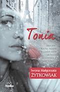 Tonia - Iwona Małgorzata Żytkowiak - ebook
