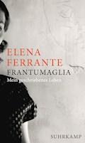Frantumaglia - Elena Ferrante - E-Book