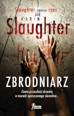 Zbrodniarz - Karin Slaughter - ebook