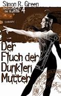 Der Fluch der dunklen Mutter - Simon R. Green - E-Book