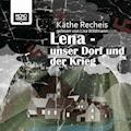 Lena - Unser Dorf und der Krieg - Käthe Recheis - Hörbüch