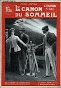 L'Espion X. 323 - Volume II - Le Canon du sommeil - Paul  d'Ivoi - ebook