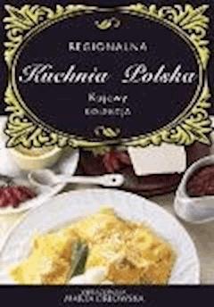 Kujawy. Regionalna kuchnia polska. - O-press - ebook