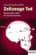 Zeitzeuge Tod - Gunther Geserick - E-Book