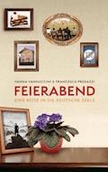 Feierabend - Vanna Vannuccini - E-Book