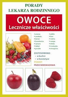 Owoce. Lecznicze właściwości - Anna Kubanowska - ebook