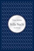 Stille Nacht - Titus Müller - E-Book