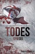 Todesspiegel - Florian Gerlach - E-Book