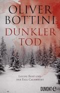 Dunkler Tod - Oliver Bottini - E-Book