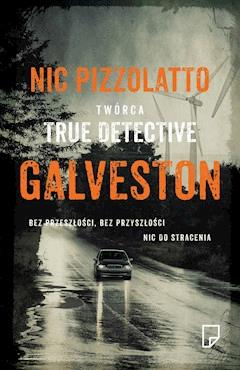 Galveston - Nic Pizzolatto - ebook