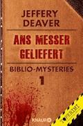 Ans Messer geliefert - Jeffery Deaver - E-Book