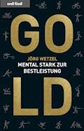 Gold - Jörg Wetzel - E-Book