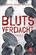 Blutsverdacht - Marie-Aude Murail - E-Book