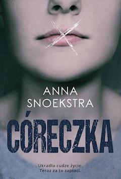 Córeczka - Anna Snoekstra - ebook