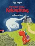 Der kleine Drache Kokosnuss im Spukschloss - Ingo Siegner - E-Book
