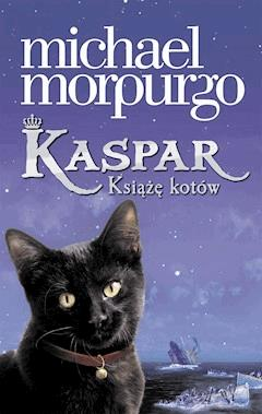 Kaspar. Książę kotów - Michael Morpurgo - ebook