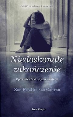 Niedoskonałe zakończenie - Zoe FitzGerald Carter - ebook