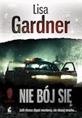 Nie bój się - Lisa Gardner - ebook + audiobook