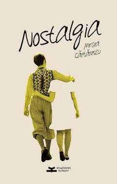 Nostalgia - Mircea Cartarescu - ebook