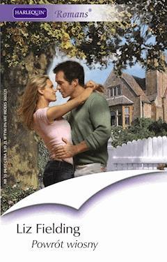 Powrót wiosny - Liz Fielding - ebook
