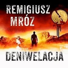 Deniwelacja - Remigiusz Mróz - ebook