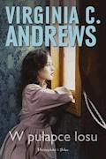 W pułapce losu - Virginia C. Andrews - ebook