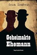 Geheimakte Ehemann - Gesa Knabes - E-Book