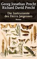 Die Instrumente des Herrn Jørgensen - Richard David Precht - E-Book
