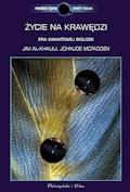 Życie na krawędzi. Rea kwantowej biologii - Jim Al Khalili - ebook