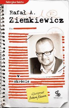W skrócie - Rafał A. Ziemkiewicz - ebook
