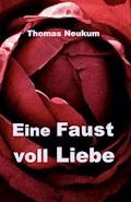 Eine Faust voll Liebe - Thomas Neukum - E-Book