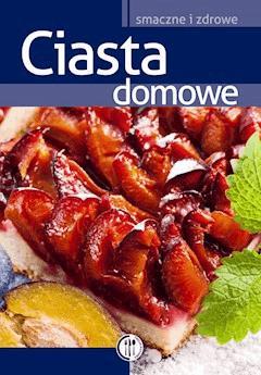 Ciasta domowe - Marta Szydłowska - ebook