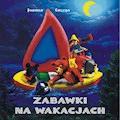 Zabawki na wakacjach - Joanna Łaczna - ebook