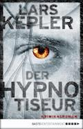 Der Hypnotiseur - Lars Kepler - E-Book