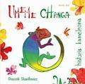 Umeme Changa - historia kameleona - Groszek Stanilewicz - ebook