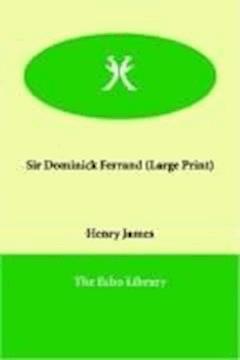 Sir Dominick Ferrand - Henry James - ebook