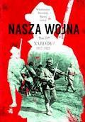 Nasza wojna. Tom II. Narody 1917-1923 - Włodzimierz Borodziej, Maciej Górny - ebook