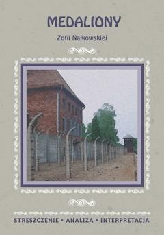Medaliony Zofii Nałkowskiej. Streszczenie, analiza, interpretacja - Piotr Pyrek - ebook