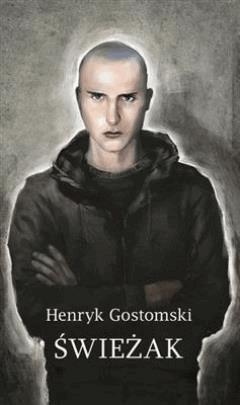 Świeżak - Henryk Gostomski - ebook