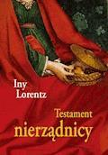 Testament nierządnicy - Iny Lorentz - ebook