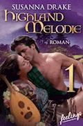Highland-Melodie 1 - Susanna Drake - E-Book