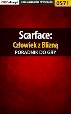 """Scarface: Człowiek z Blizną - poradnik do gry - Piotr """"Larasek"""" Szablata - ebook"""