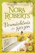 Vermächtnis der Herzen - Nora Roberts - E-Book