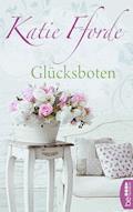 Glücksboten - Katie Fforde - E-Book